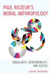 Ricoeurs Moral Anthropology
