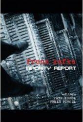Franz Kafka: Minority Report